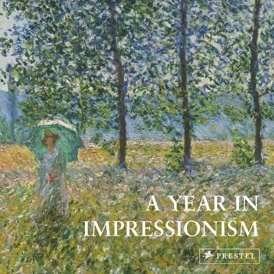 A Year in Impressionism by