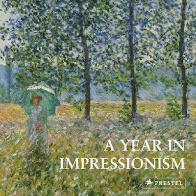 A Year in Impressionism by