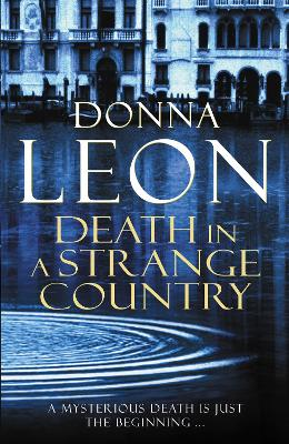 Death in a Strange Country by Donna Leon