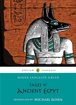 Tales of Ancient Egypt by Michael Rosen