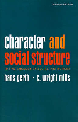 Character and Social Structure by Hans Gerth