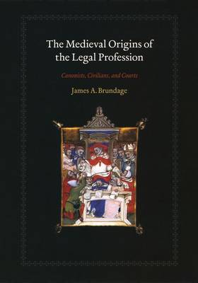 Medieval Origins of the Legal Profession book