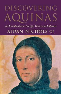 Discovering Aquinas by Aidan Nichols