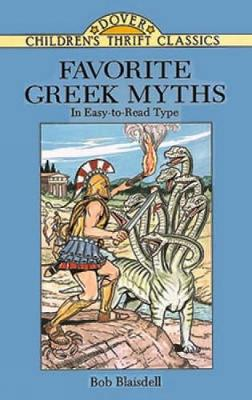 Favorite Greek Myths by Bob Blaisdell