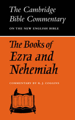 The Books of Ezra and Nehemiah by R.J. Coggins