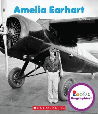 Amelia Earhart by Wil Mara