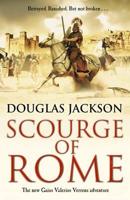 Scourge of Rome by Douglas Jackson