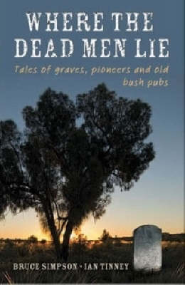 Where the Dead Men Lie by Bruce Simpson