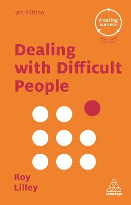 Dealing with Difficult People by Roy Lilley