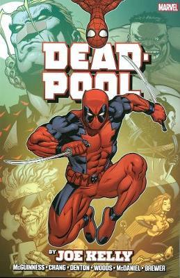 Deadpool Deadpool By Joe Kelly Omnibus Omnibus by Joe Kelly