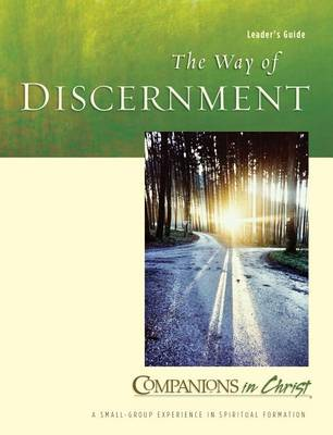 The Way of Discernment by Marjorie J Thompson