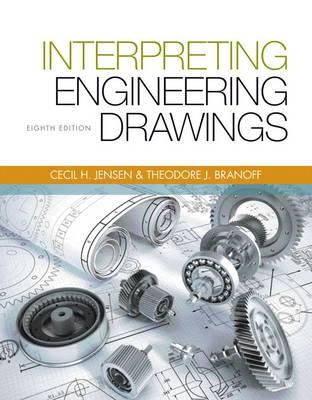 Interpreting Engineering Drawings by Ted Branoff