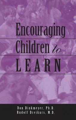Encouraging Children to Learn by Rudolf Dreikurs