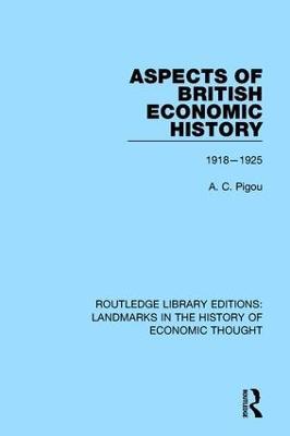Aspects of British Economic History: 1918-1925 book