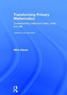 Transforming Primary Mathematics by Mike Askew