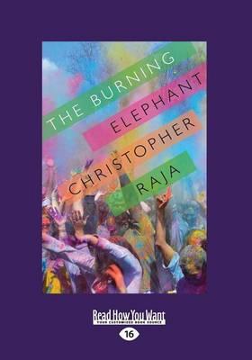 The Burning Elephant by Christopher Raja