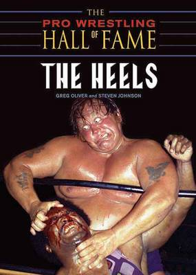 Pro Wrestling Hall Of Fame: The Heels book