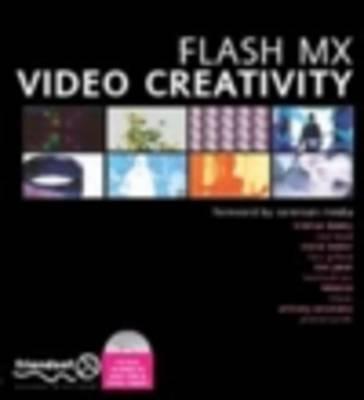Flash Video Creativity by Jerome Turner