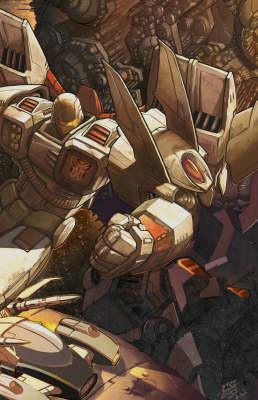 Transformers: War Within Volume 2 by Simon Furman