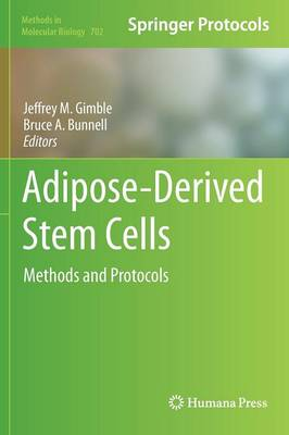 Adipose-Derived Stem Cells by Jeffrey M. Gimble