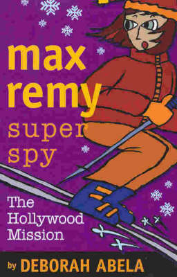 Max Remy Superspy 4 book