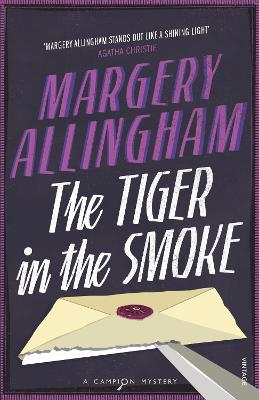 The Tiger In The Smoke (Heroes & Villains) by Margery Allingham