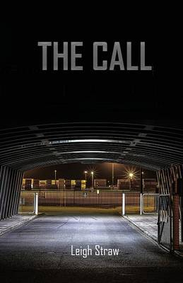 The Call by Leigh Straw