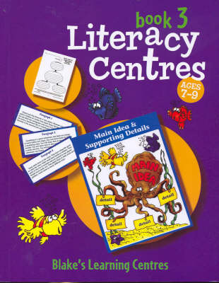 Literacy Centres Ages 7-9 Book 3 by Jo Ellen Moore