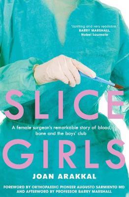 Slice Girls by Joan Arakkal