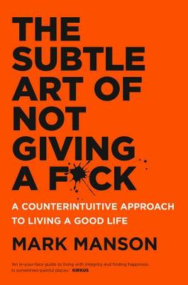 Subtle Art of Not Giving a F*ck book