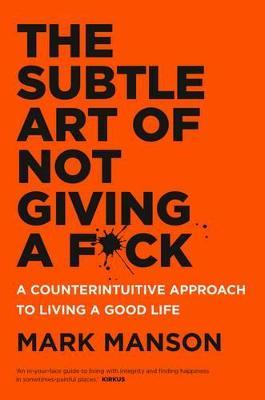 Subtle Art of Not Giving a F*ck book
