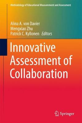 Innovative Assessment of Collaboration by Patrick C. Kyllonen