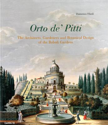 L'Orto De' Pitti by Dominic Filardi