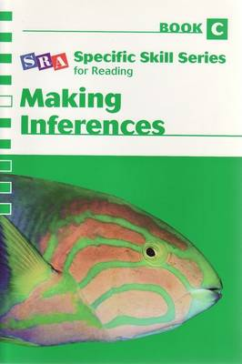 Specific Skill Series 2006 - Making Inferences Book C book
