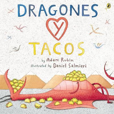 Dragones Y Tacos by Adam Rubin