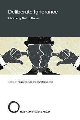 Deliberate Ignorance: Choosing Not to Know book