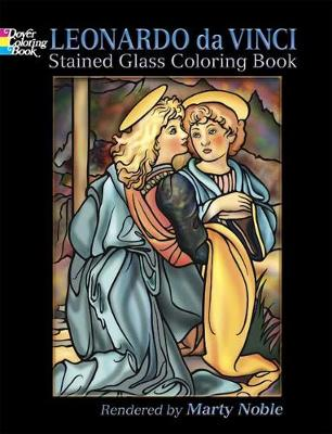 Leonardo da Vinci Stained Glass Coloring Book book
