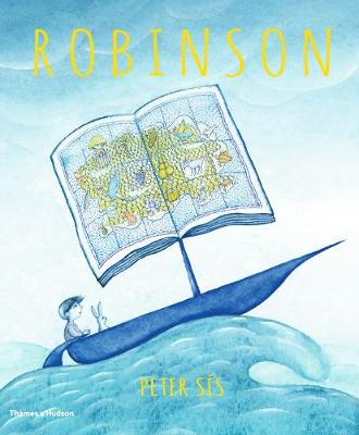 Robinson by Peter Sis