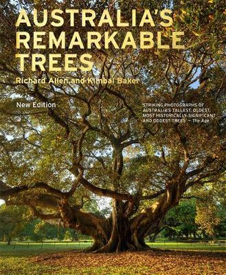 Australia's Remarkable Trees New Edition by Richard Allen