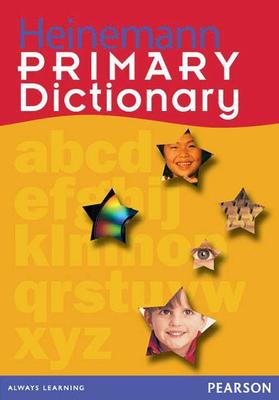 Heinemann Primary Dictionary by Linsay Knight