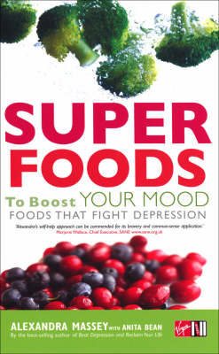 Superfoods to Boost Your Mood by Alexandra Massey