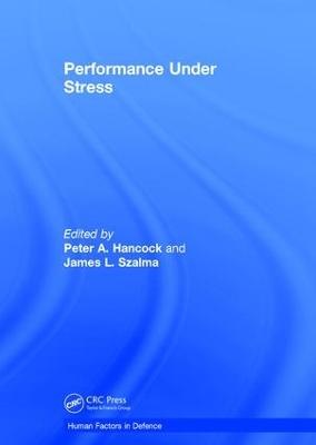 Performance Under Stress by James L. Szalma
