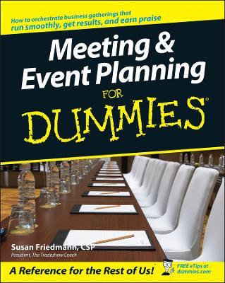 Meeting & Event Planning for Dummies by Susan Friedmann
