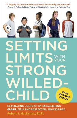 Setting Limits With Your Strong-Willed Child, Revised And Expanded 2Nd Edition book
