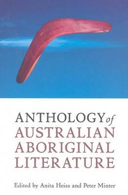 Anthology of Australian Aboriginal Literature book