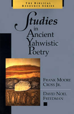 Studies in Ancient Yahwistic Poetry book