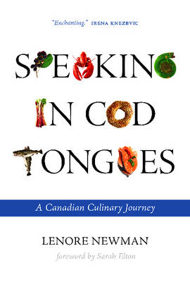 Speaking in Cod Tongues by Lenore Newman