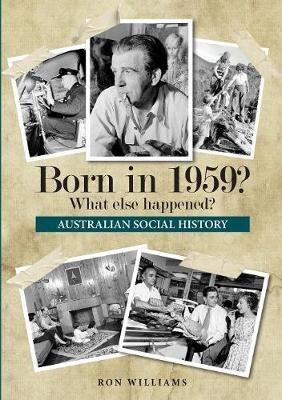 Born in 1959? by Ron Williams
