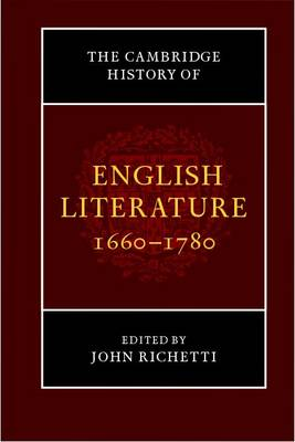 The Cambridge History of English Literature, 1660-1780 by John Richetti