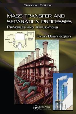 Mass Transfer and Separation Processes by Diran Basmadjian